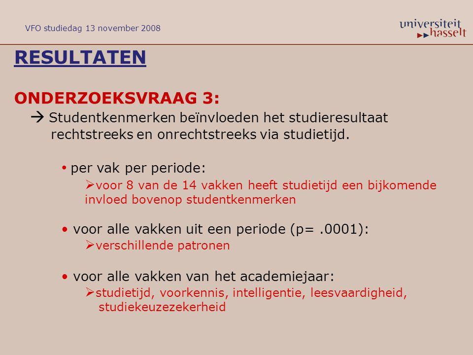 RESULTATEN ONDERZOEKSVRAAG 3:  Studentkenmerken beïnvloeden het studieresultaat rechtstreeks en onrechtstreeks via studietijd. per vak per periode: 