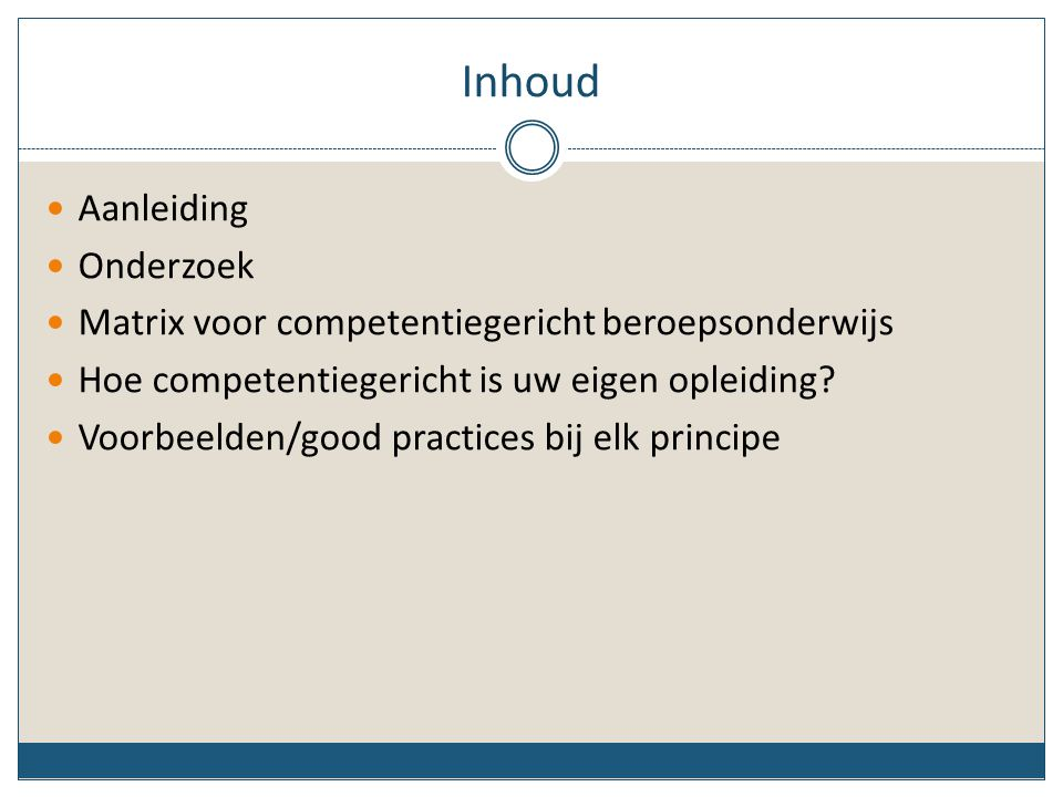 Aanleiding Wat is competentiegericht onderwijs.