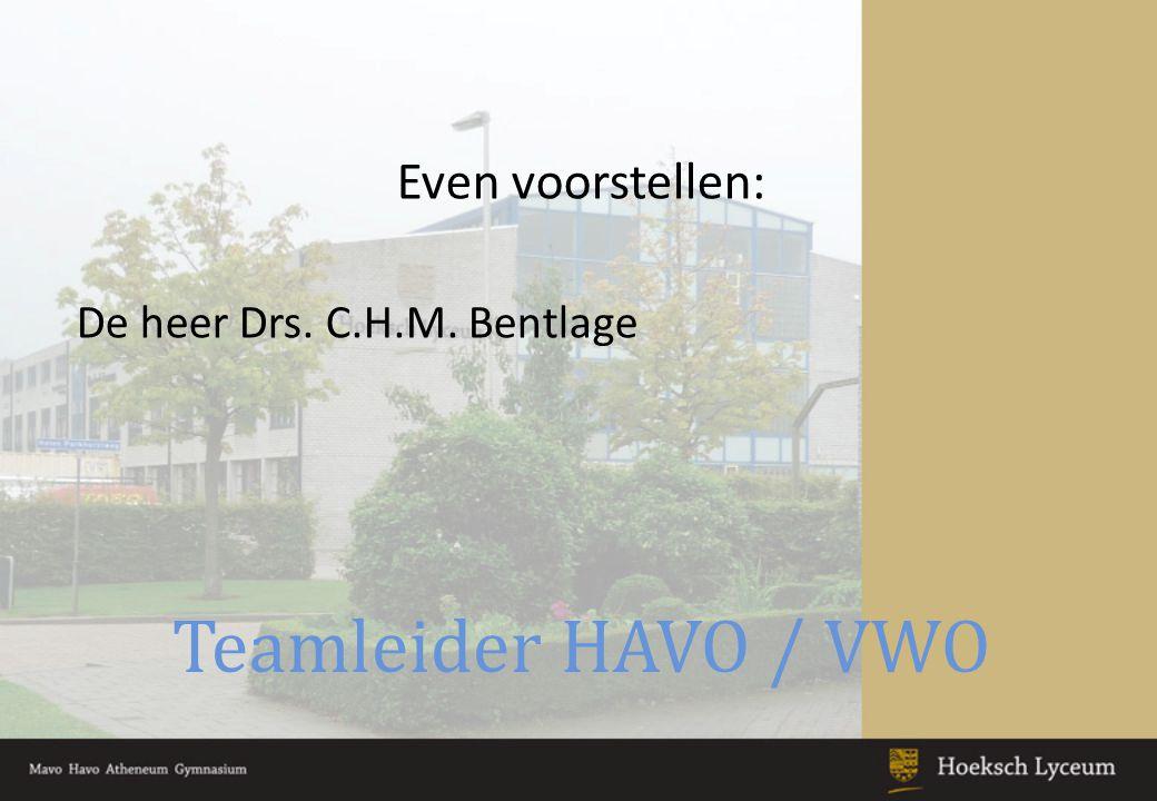 Mentoren 5-HAVO en 6-VWO Mevrouw N.Masselink De heer O.