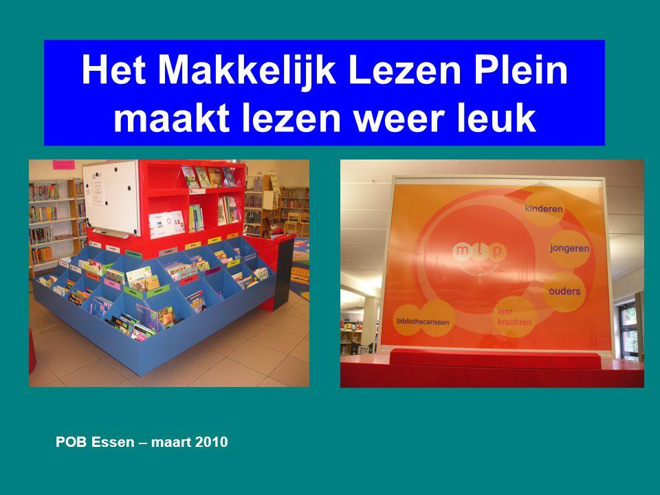Het Makkelijk Lezen Plein maakt lezen weer leuk POB Essen – maart 2010