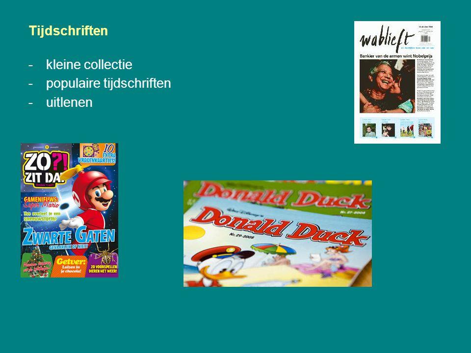 Tijdschriften -kleine collectie -populaire tijdschriften -uitlenen