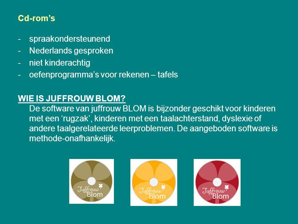 Cd-rom's -spraakondersteunend -Nederlands gesproken -niet kinderachtig -oefenprogramma's voor rekenen – tafels WIE IS JUFFROUW BLOM? De software van j