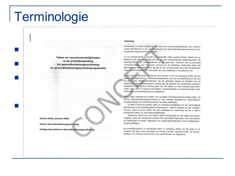 Terminologie Werkbegeleiding Supervisie Praktijkbegeleider Stagebegeleiding