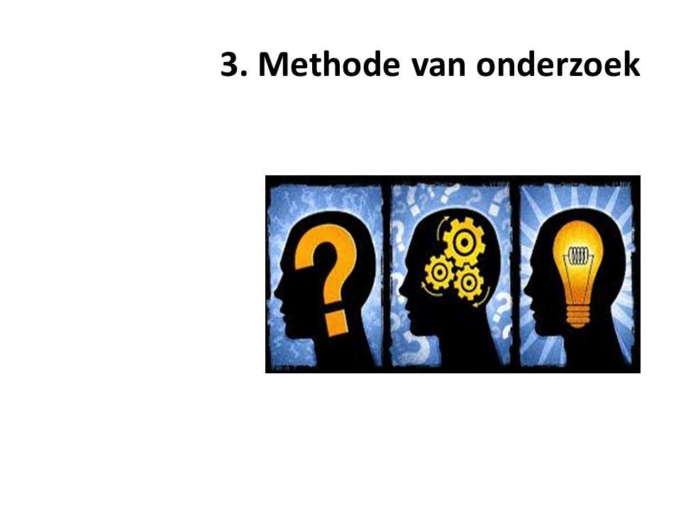 3. Methode van onderzoek