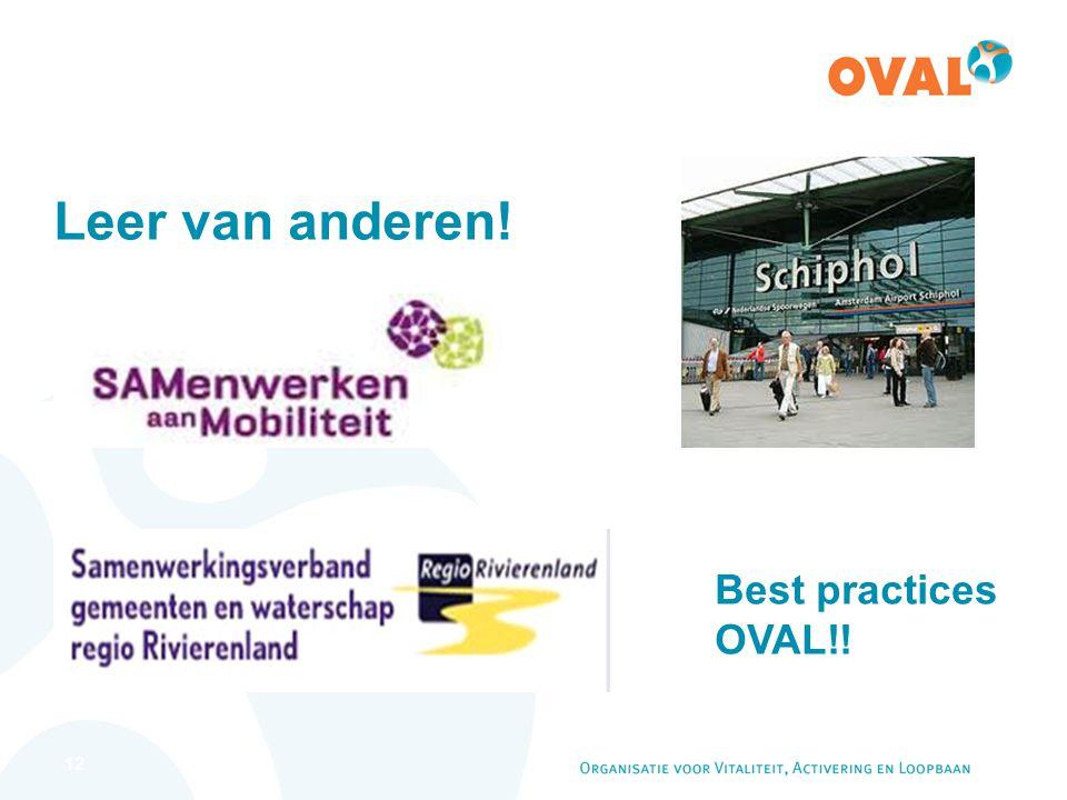 12 Leer van anderen! Best practices OVAL!!