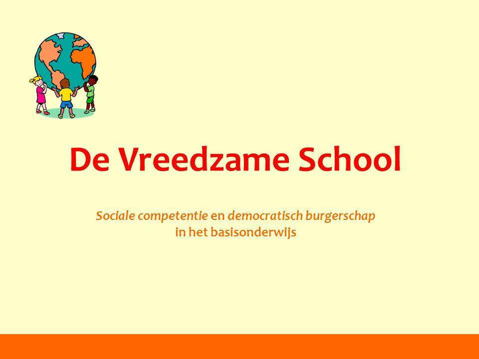De Vreedzame School Sociale competentie en democratisch burgerschap in het basisonderwijs