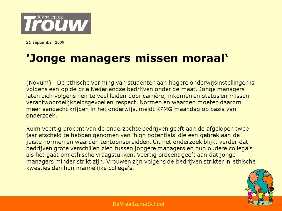 21 september 2009 'Jonge managers missen moraal' (Novum) - De ethische vorming van studenten aan hogere onderwijsinstellingen is volgens een op de dri