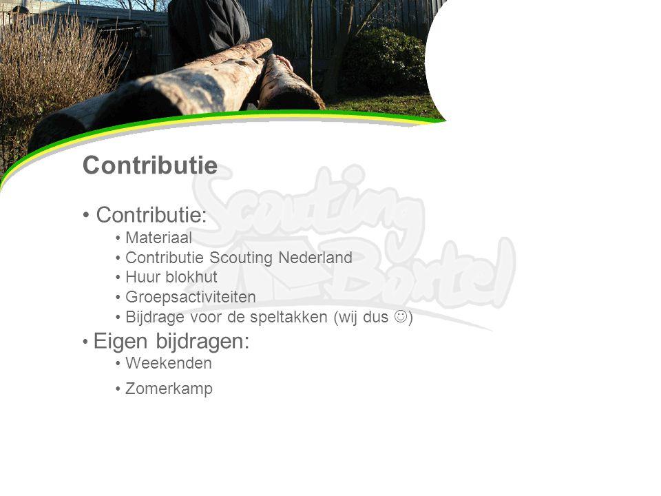 Contributie Contributie: Materiaal Contributie Scouting Nederland Huur blokhut Groepsactiviteiten Bijdrage voor de speltakken (wij dus ) Eigen bijdragen: Weekenden Zomerkamp