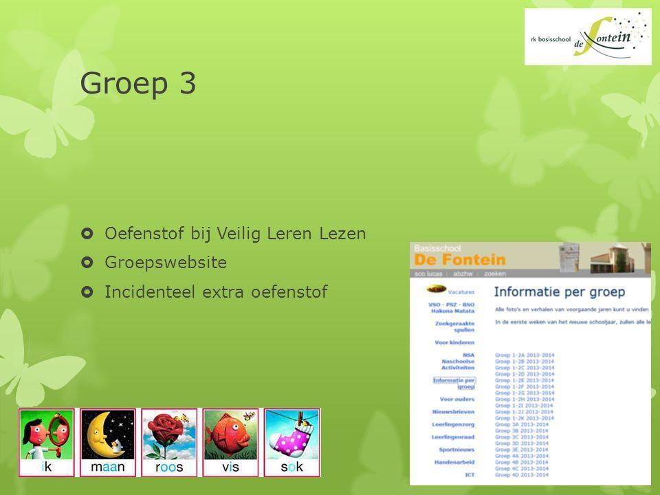 Groep 3  Oefenstof bij Veilig Leren Lezen  Groepswebsite  Incidenteel extra oefenstof