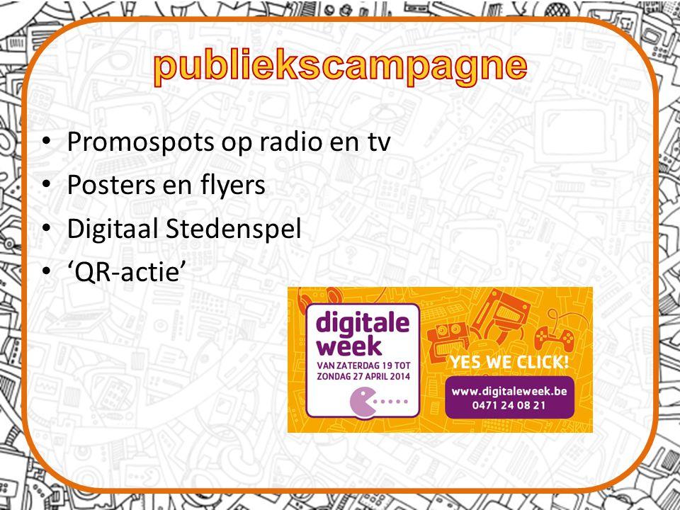 Promospots op radio en tv Posters en flyers Digitaal Stedenspel 'QR-actie'