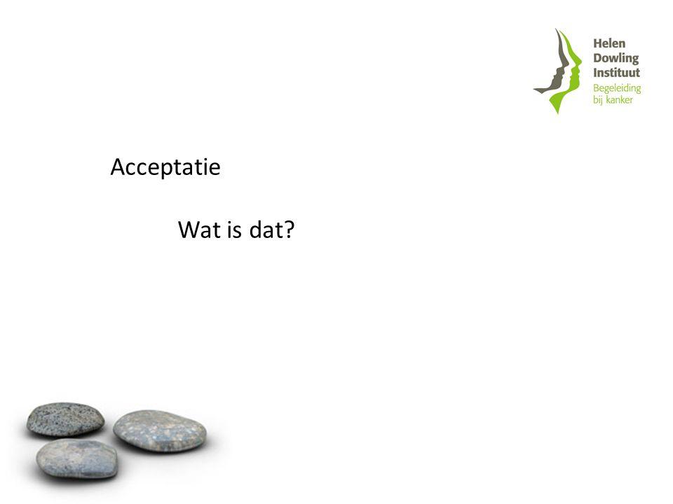 Acceptatie Wat is dat?