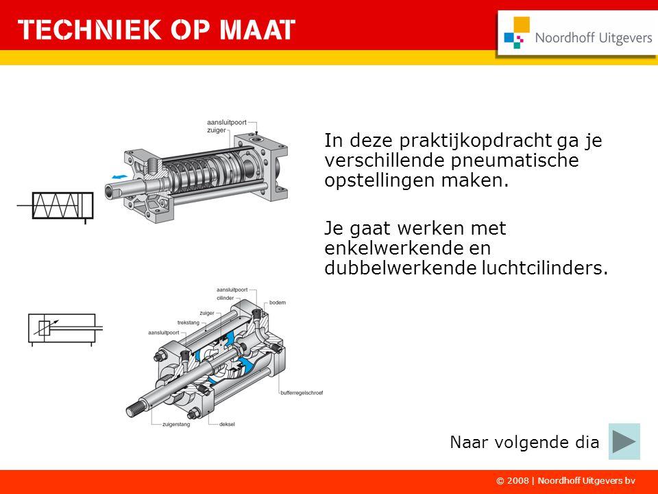 De luchtcilinders worden aangesloten op een 3/2 – ventiel of een 5/2 – ventiel.