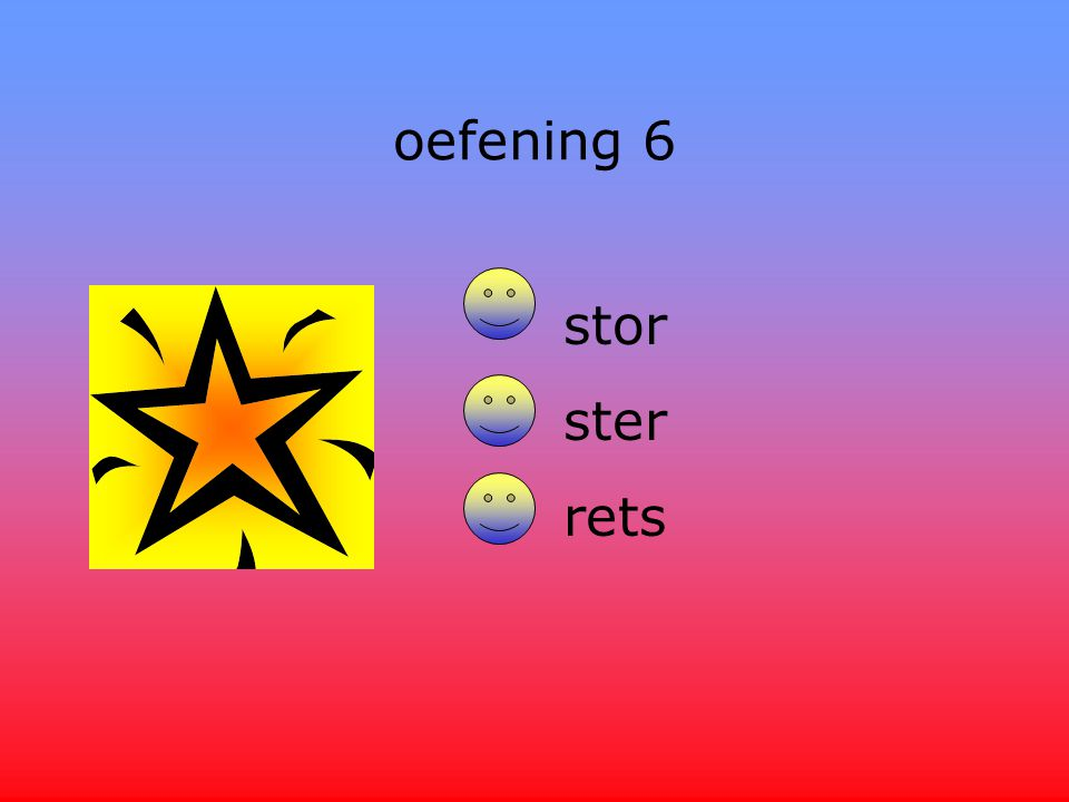 oefening 6 stor ster rets