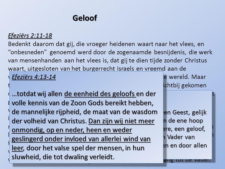 """Efeziërs 2:11-18 Bedenkt daarom dat gij, die vroeger heidenen waart naar het vlees, en """"onbesneden"""" genoemd werd door de zogenaamde besnijdenis, die w"""