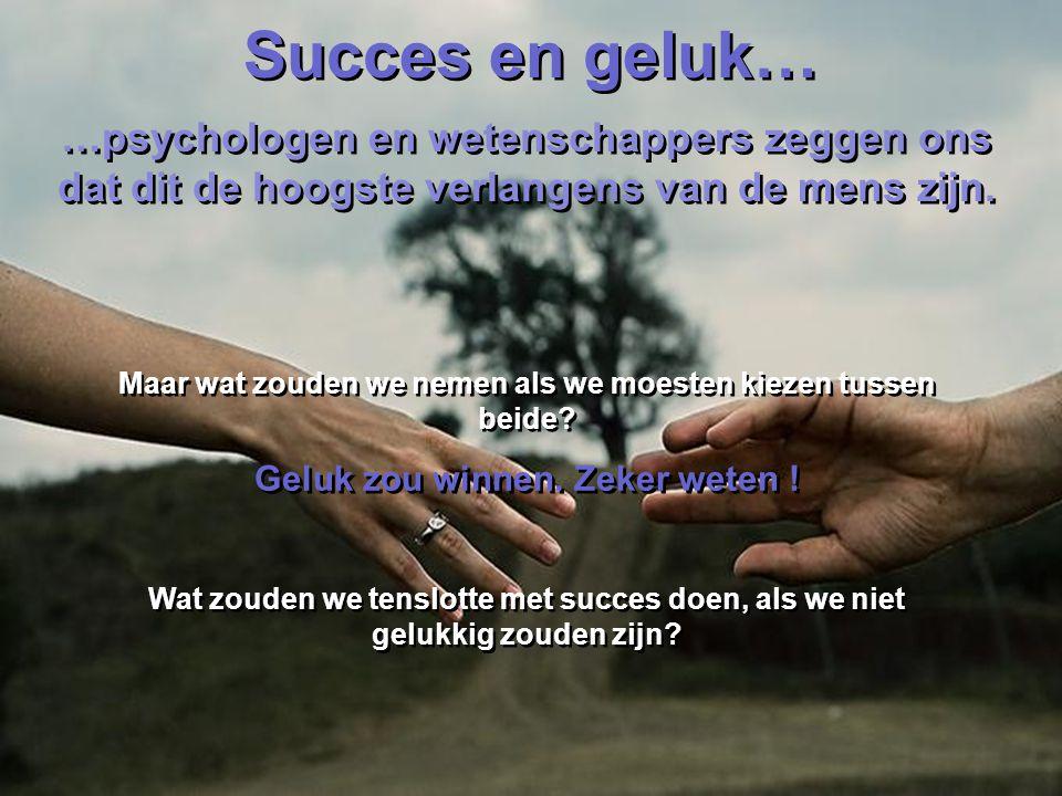 Succes en geluk Succes en geluk Sleutels tot goede communicatie
