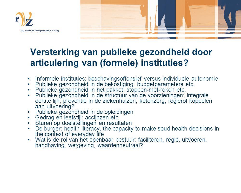 Versterking van publieke gezondheid door articulering van (formele) instituties? Informele instituties: beschavingsoffensief versus individuele autono