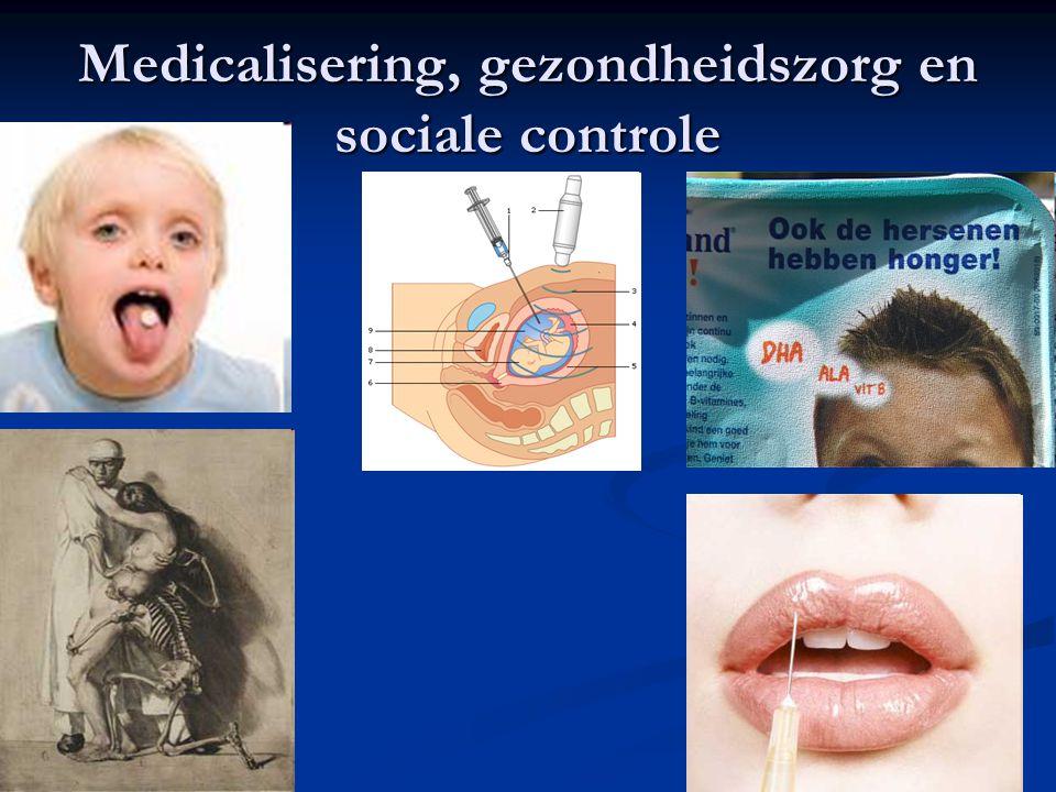 8 Medicalisering, gezondheidszorg en sociale controle