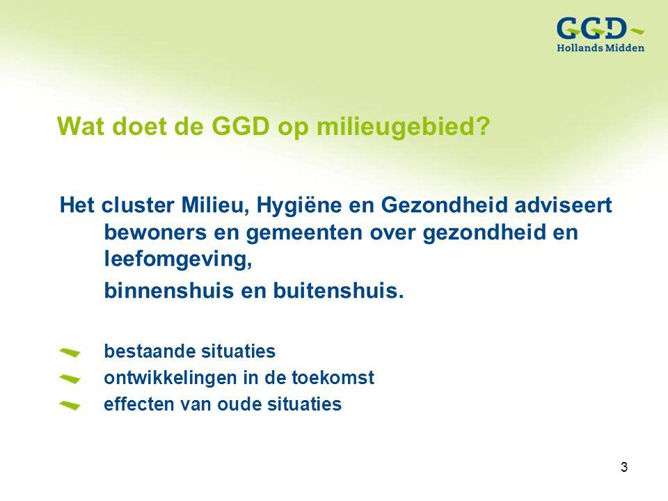 3Titel van de presentatie19-01-2007 3 Wat doet de GGD op milieugebied.