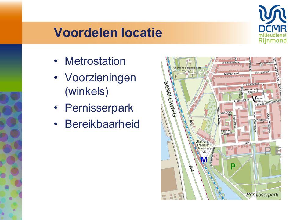 Voordelen locatie Metrostation Voorzieningen (winkels) Pernisserpark Bereikbaarheid