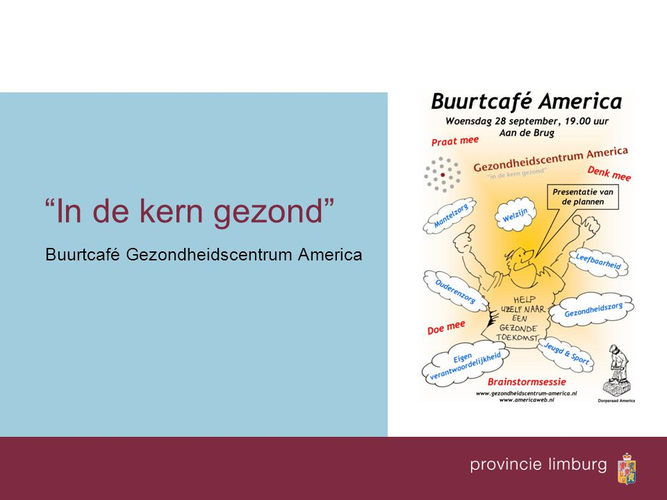 In de kern gezond Buurtcafé Gezondheidscentrum America