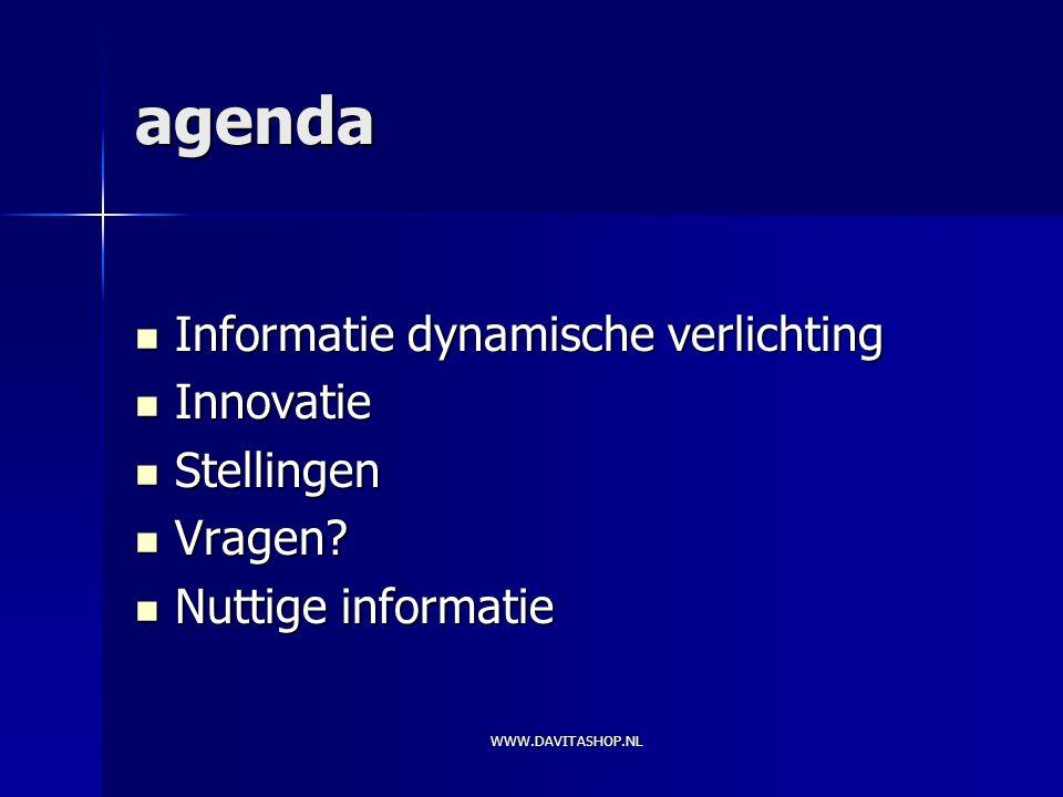 agenda Informatie dynamische verlichting Informatie dynamische verlichting Innovatie Innovatie Stellingen Stellingen Vragen.