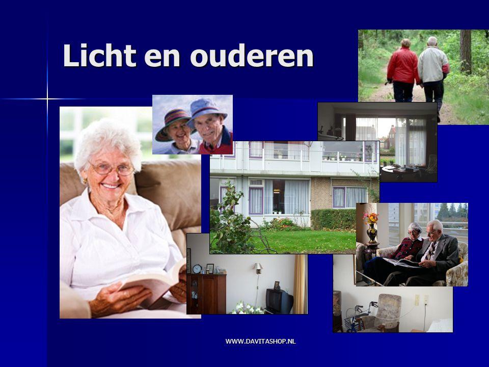 WWW.DAVITASHOP.NL Licht en ouderen