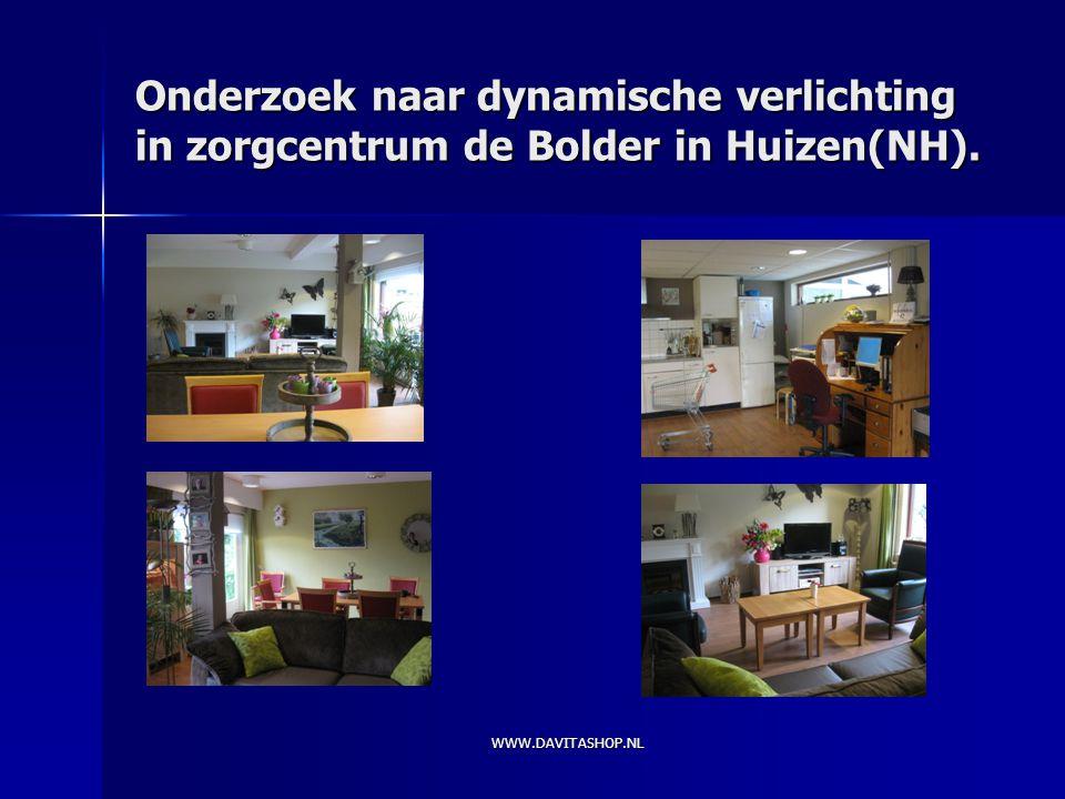 WWW.DAVITASHOP.NL Onderzoek naar dynamische verlichting in zorgcentrum de Bolder in Huizen(NH).