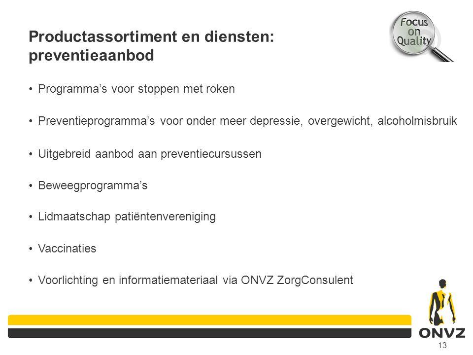 Programma's voor stoppen met roken 13 Productassortiment en diensten: preventieaanbod Preventieprogramma's voor onder meer depressie, overgewicht, alc