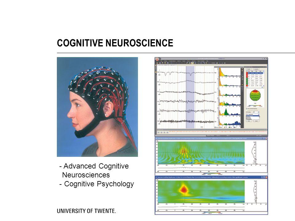 COGNITIVE NEUROSCIENCE - Advanced Cognitive Neurosciences - Cognitive Psychology
