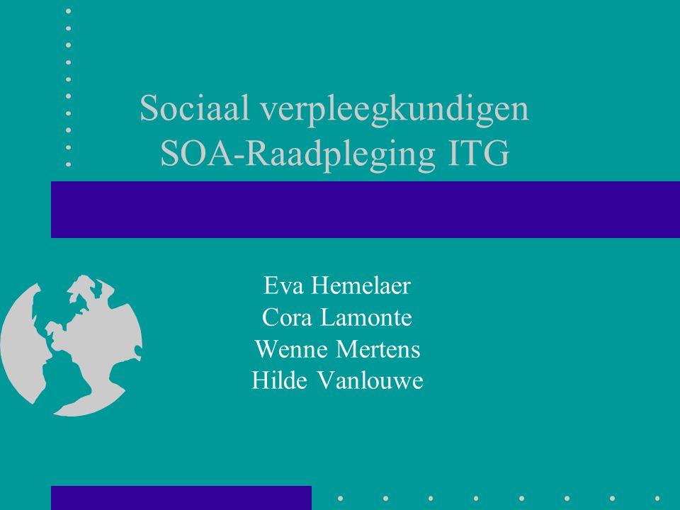 Sociaal verpleegkundigen SOA-Raadpleging ITG Eva Hemelaer Cora Lamonte Wenne Mertens Hilde Vanlouwe