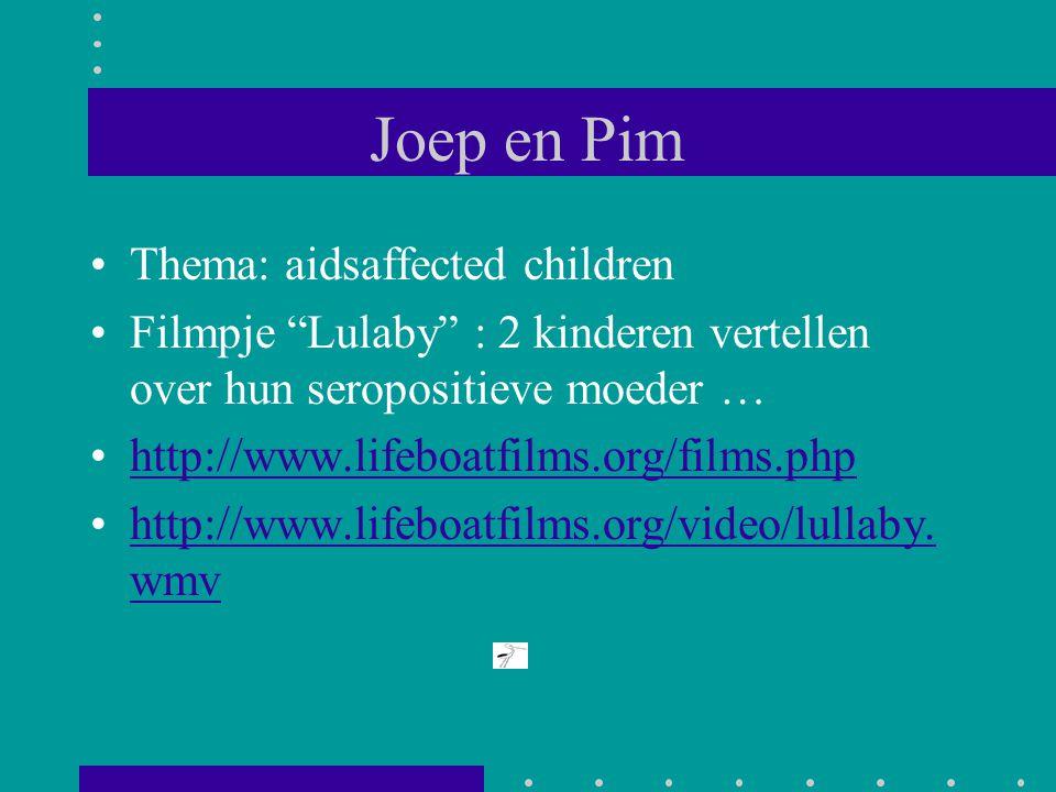 "Joep en Pim Thema: aidsaffected children Filmpje ""Lulaby"" : 2 kinderen vertellen over hun seropositieve moeder … http://www.lifeboatfilms.org/films.ph"