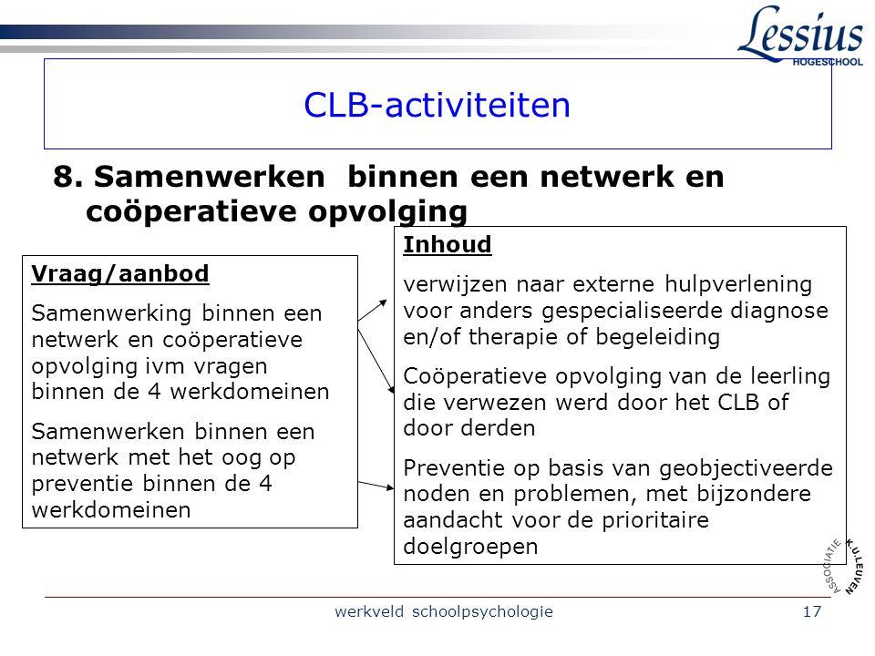 werkveld schoolpsychologie17 CLB-activiteiten 8.