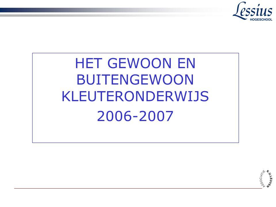 HET GEWOON EN BUITENGEWOON KLEUTERONDERWIJS 2006-2007