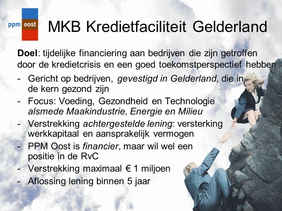 MKB Kredietfaciliteit Gelderland -Gericht op bedrijven, gevestigd in Gelderland, die in de kern gezond zijn -Focus: Voeding, Gezondheid en Technologie
