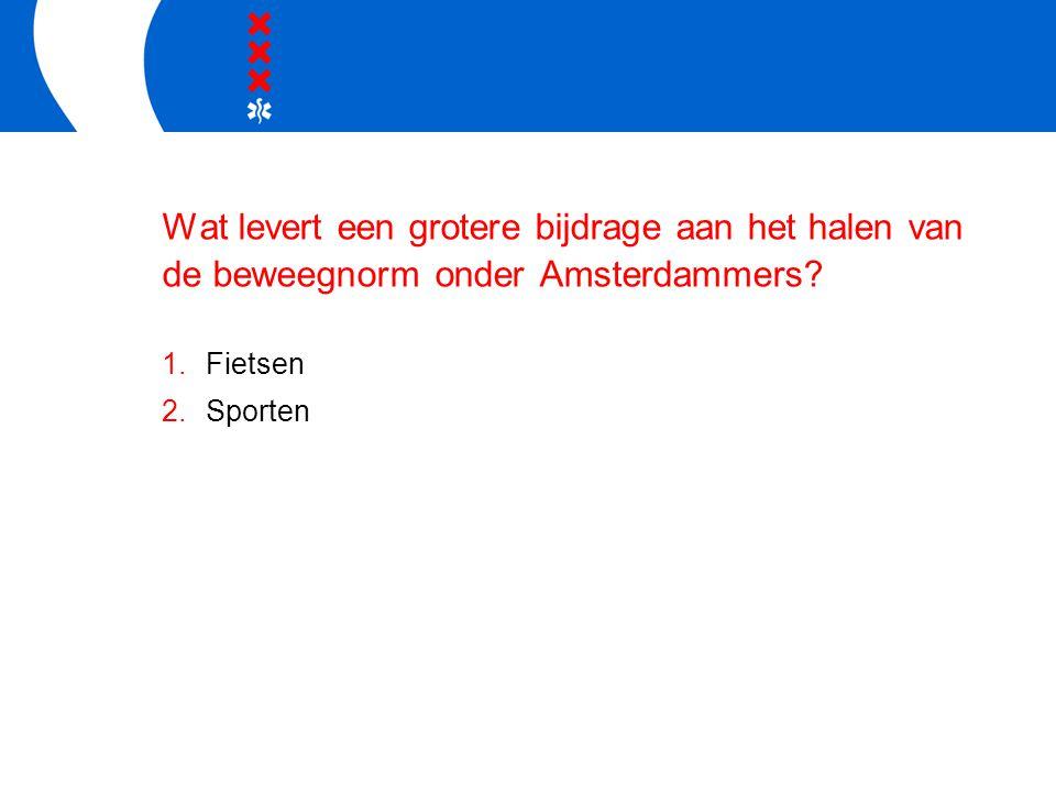 Wat levert een grotere bijdrage aan het halen van de beweegnorm onder Amsterdammers.