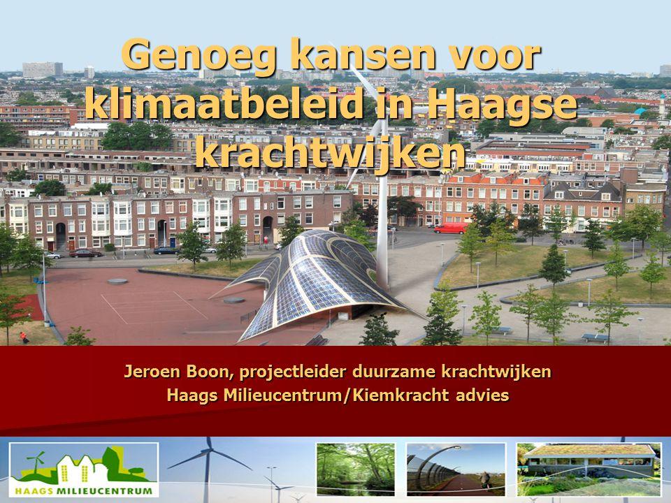 Jeroen Boon, projectleider duurzame krachtwijken Haags Milieucentrum/Kiemkracht advies Genoeg kansen voor klimaatbeleid in Haagse krachtwijken