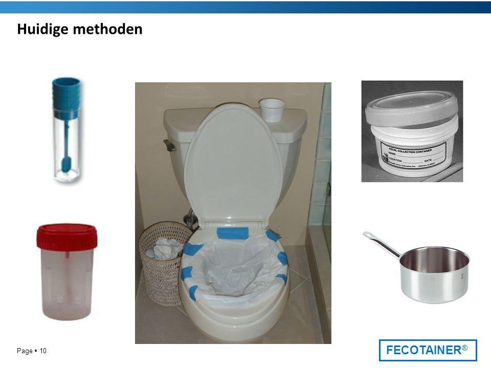 FECOTAINER ® Huidige methoden Page  10