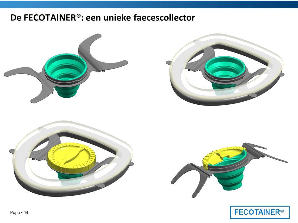 FECOTAINER ® Page  14 De FECOTAINER®: een unieke faecescollector