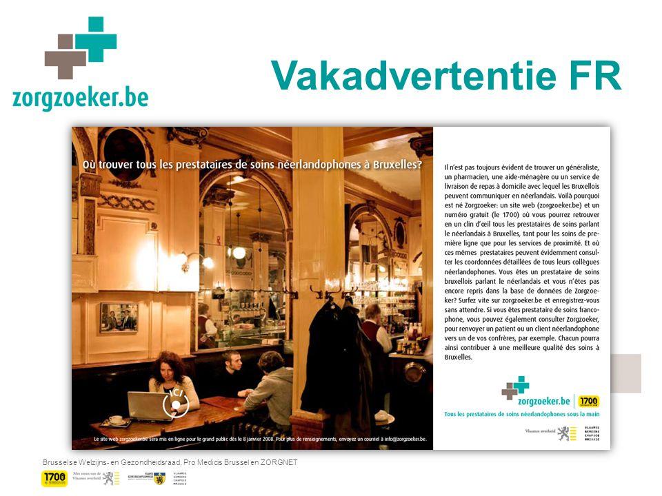 Brusselse Welzijns- en Gezondheidsraad, Pro Medicis Brussel en ZORGNET Vakadvertentie FR