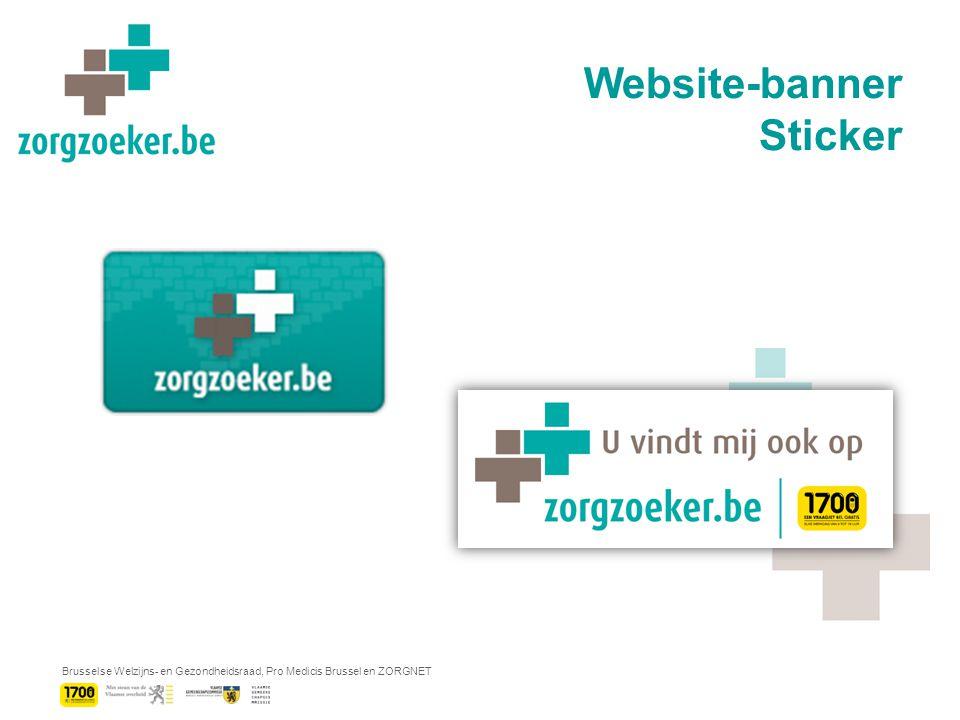 Brusselse Welzijns- en Gezondheidsraad, Pro Medicis Brussel en ZORGNET Website-banner Sticker