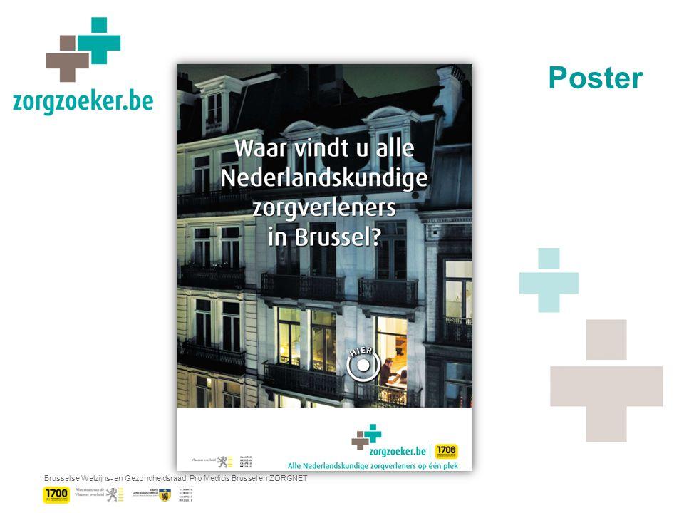 Brusselse Welzijns- en Gezondheidsraad, Pro Medicis Brussel en ZORGNET Poster