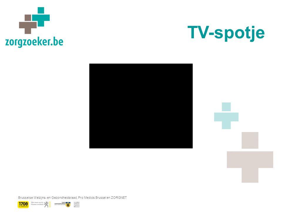 Brusselse Welzijns- en Gezondheidsraad, Pro Medicis Brussel en ZORGNET TV-spotje