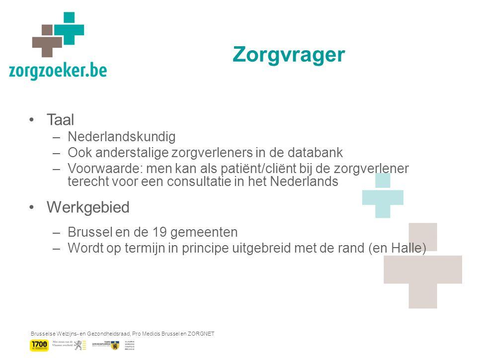 Brusselse Welzijns- en Gezondheidsraad, Pro Medicis Brussel en ZORGNET Zorgzoeker - Concept Voor de zorgverlener