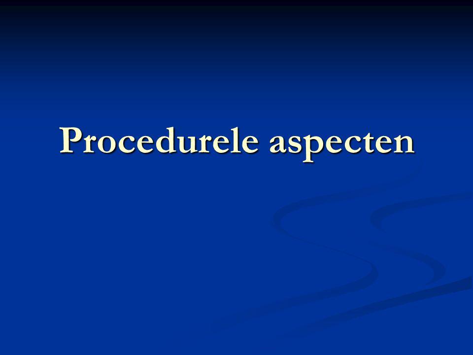 Procedurele aspecten