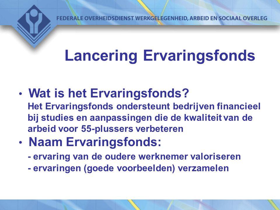 Lancering Ervaringsfonds Wat is het Ervaringsfonds.