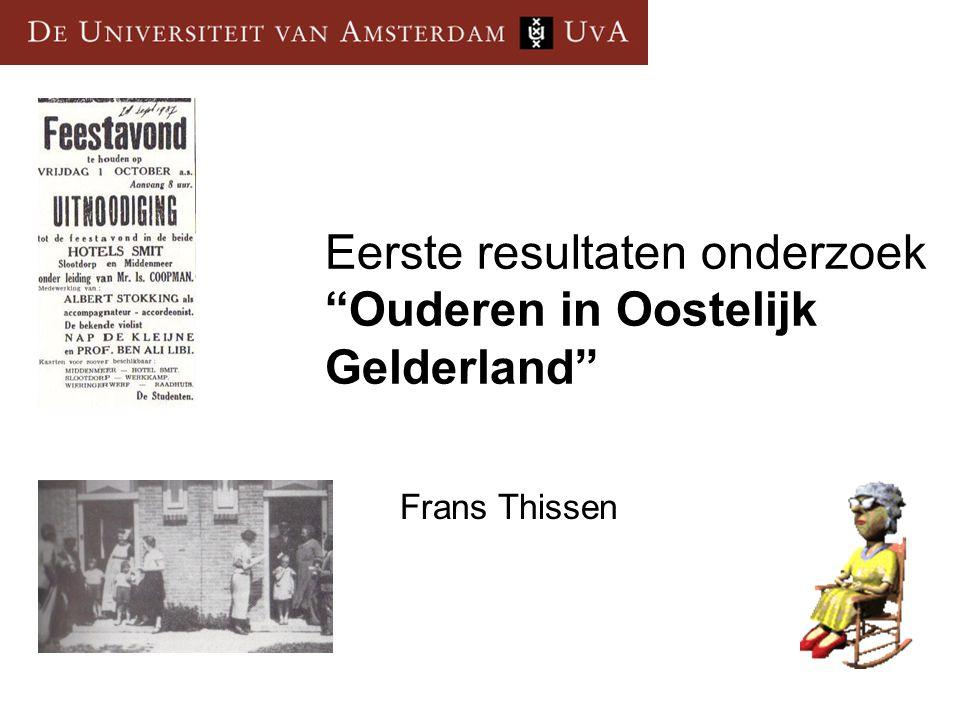 """Eerste resultaten onderzoek """"Ouderen in Oostelijk Gelderland"""" Frans Thissen"""