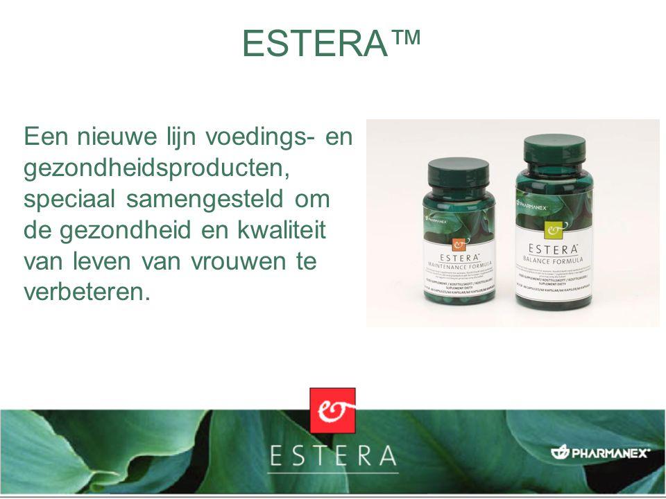Een nieuwe lijn voedings- en gezondheidsproducten, speciaal samengesteld om de gezondheid en kwaliteit van leven van vrouwen te verbeteren. ESTERA™