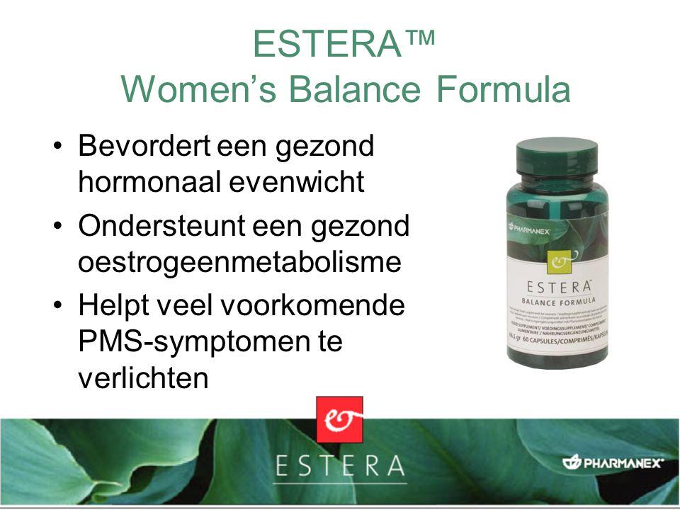 ESTERA™ Women's Balance Formula Bevordert een gezond hormonaal evenwicht Ondersteunt een gezond oestrogeenmetabolisme Helpt veel voorkomende PMS-sympt