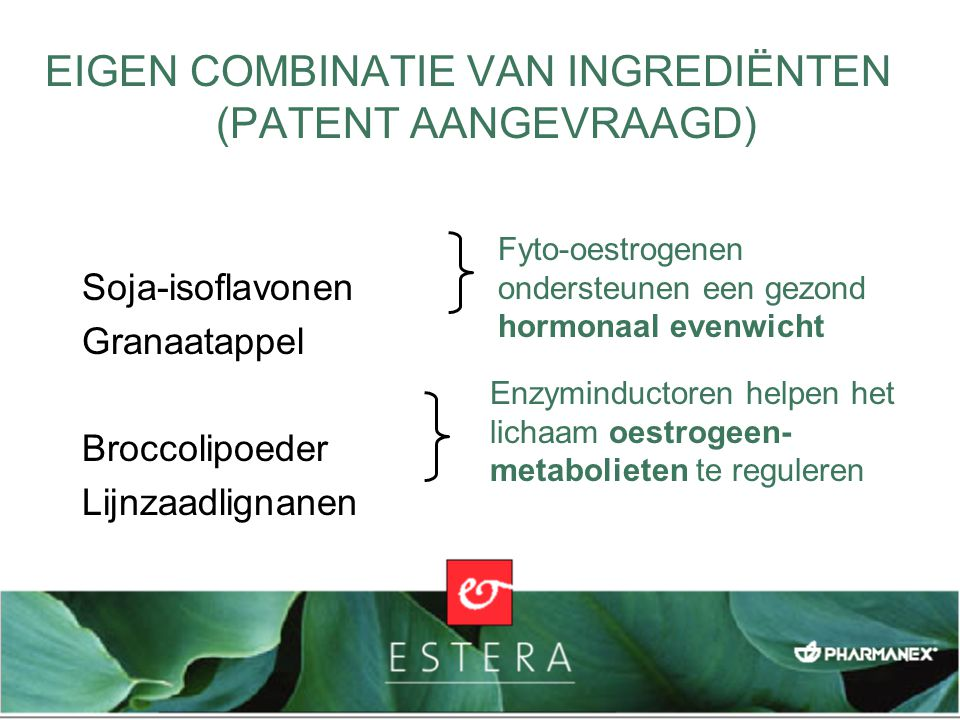 FASESPECIFIEKE SYMPTOMEN Aanvullende ingrediënten pakken fasespecifieke symptomen aan: Teunisbloemolie en bernagezaadolie Vitamine B 6