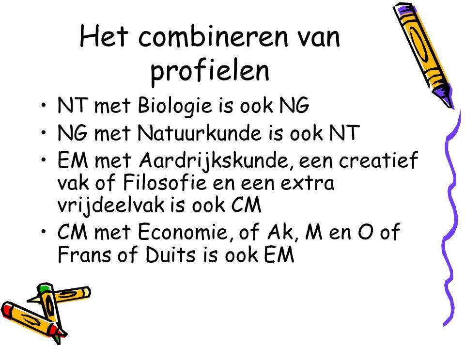 Het combineren van profielen NT met Biologie is ook NG NG met Natuurkunde is ook NT EM met Aardrijkskunde, een creatief vak of Filosofie en een extra vrijdeelvak is ook CM CM met Economie, of Ak, M en O of Frans of Duits is ook EM